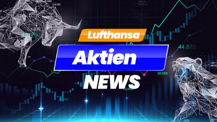 Lufthansa Aktien News