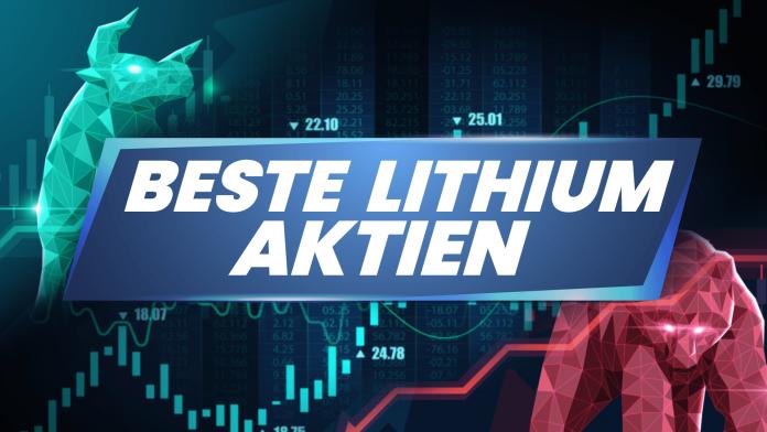 Beste Lithium Aktien