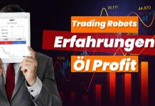Trading Robots Erfahrungen Oil Profit